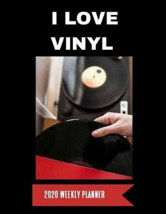 I Love Vinyl 2020 Weekly Planner