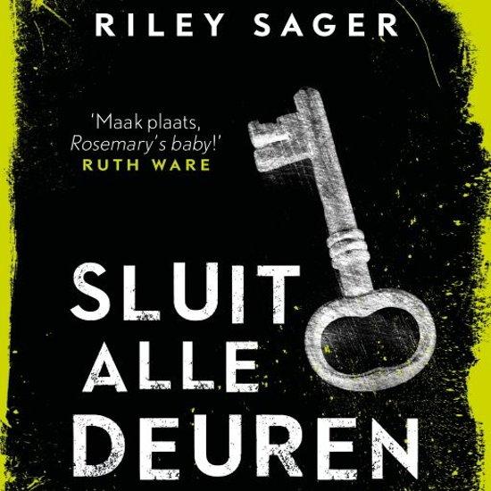 Boek cover Sluit alle deuren van Riley Sager (Onbekend)