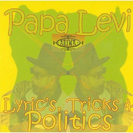 Lyrics, Tricks & Politics