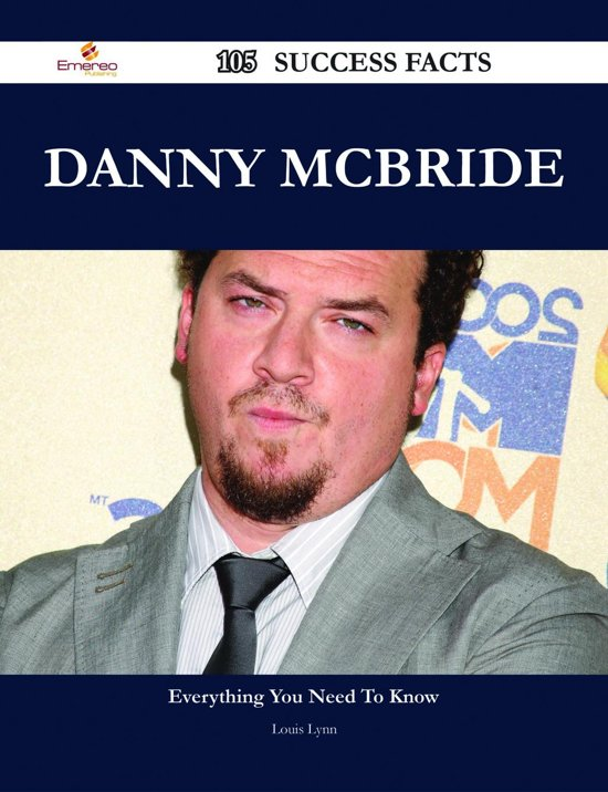 Danny McBride 105 Success Facts - Everything you need to know about Danny McBride