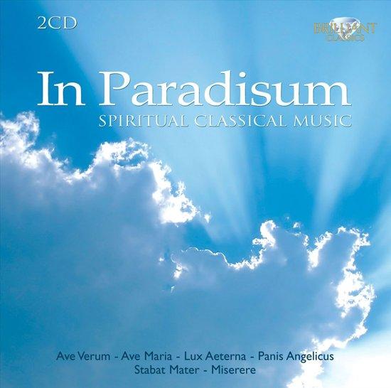 In Paradisum: Spiritual Classical M
