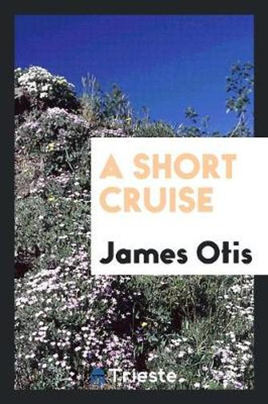 A Short Cruise