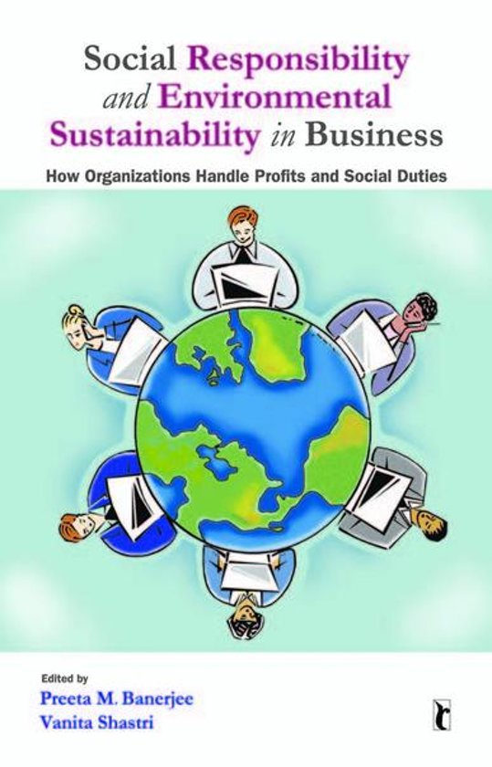 reflective journal business social and environmental sustainability Social and environmental responsibility, sustainability and accountability: can the corporate sector deliver professor rob gray, centre for social and environmental accounting, university of glasgow, scotland.