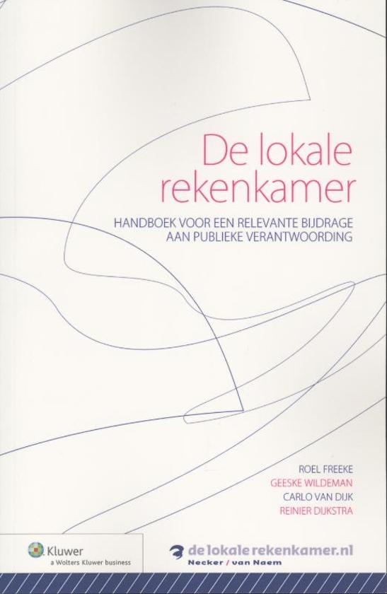 Cover van het boek 'De lokale rekenkamer' van Roel Freeke