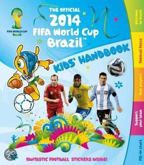 The Official 2014 FIFA World Cup Brazil Kids' Handbook