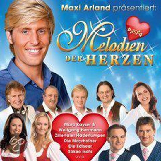Maxi Arland Pras.: Melodien Der Her