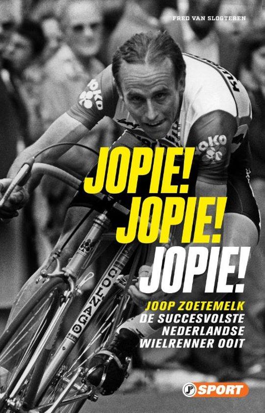 Boek cover Jopie! Jopie! Jopie! van Fred van Slogteren (Paperback)
