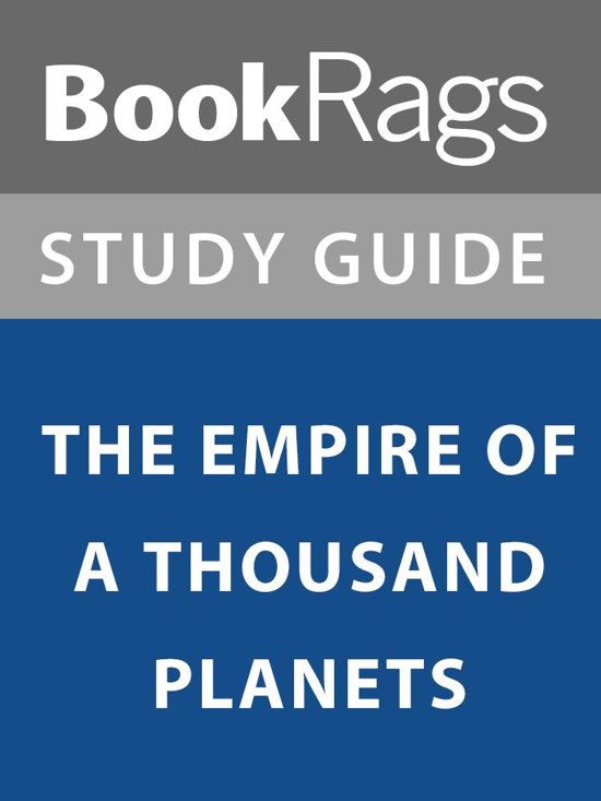Summary & Study Guide: The Empire of a Thousand Planets