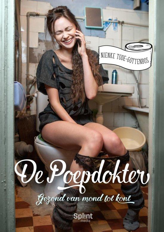 Boek cover De poepdokter 1 - Gezond van mond tot kont van Nienke Tode-Gottenbos (Onbekend)