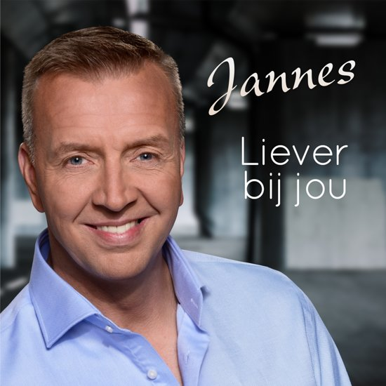 CD cover van Liever Bij Jou van Jannes