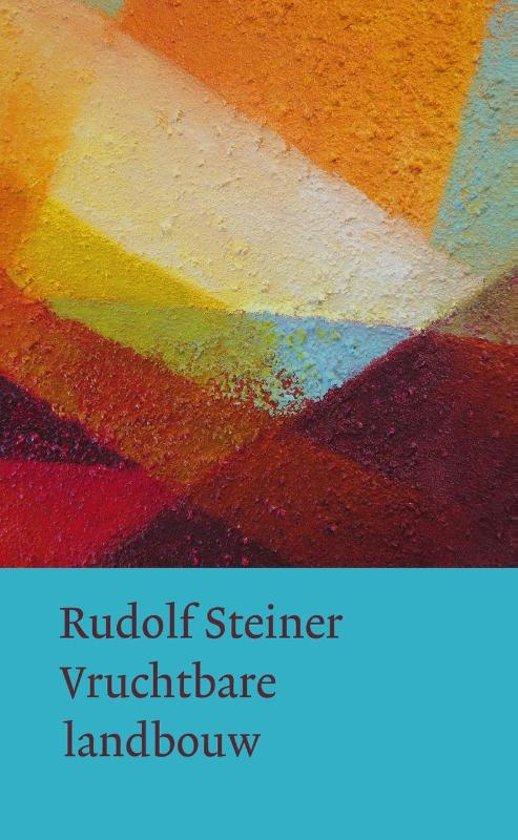 Boek cover Vruchtbare landbouw op biologisch-dynamische grondslag van Rudolf Steiner (Hardcover)