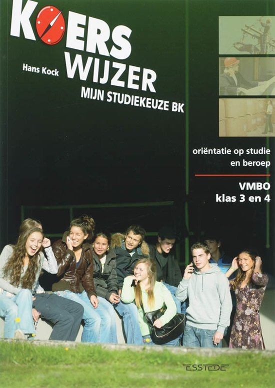 Koerswijzer Vmbo klas 3 en 4 mijn studiekeuze BK