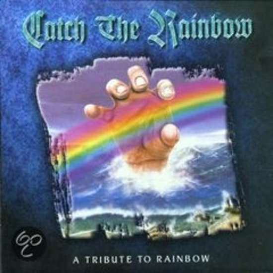 Catch the Rainbow: A Tribute to Rainbow