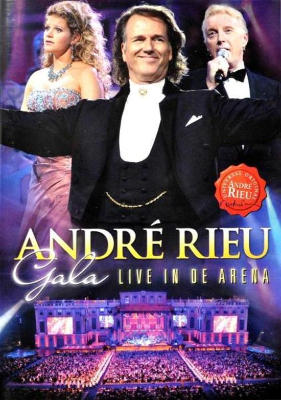 Andre Rieu - Gala - Live In De Arena