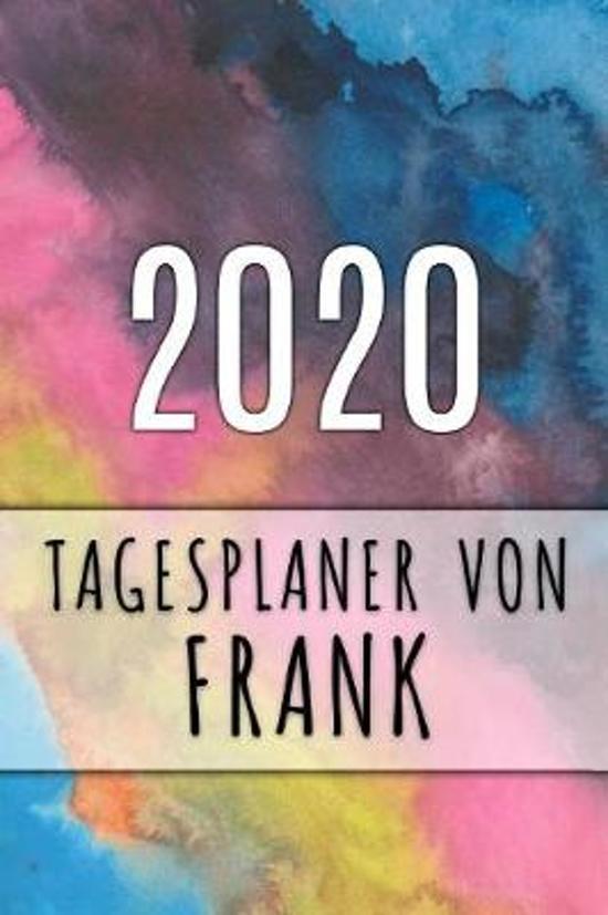 2020 Tagesplaner von Frank: Personalisierter Kalender f�r 2020 mit deinem Vornamen