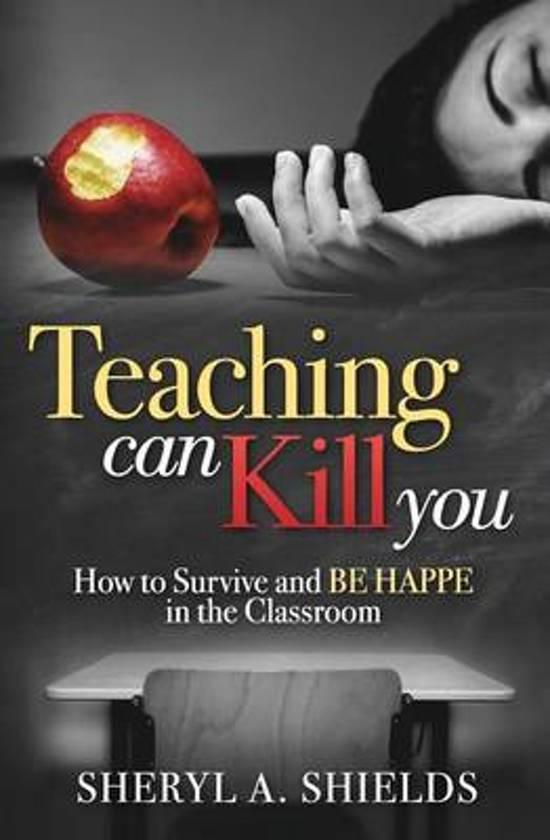 Teaching Can Kill You