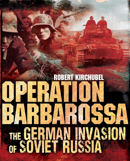 Bol Operation Barbarossa The German Invasion Of Soviet Russia