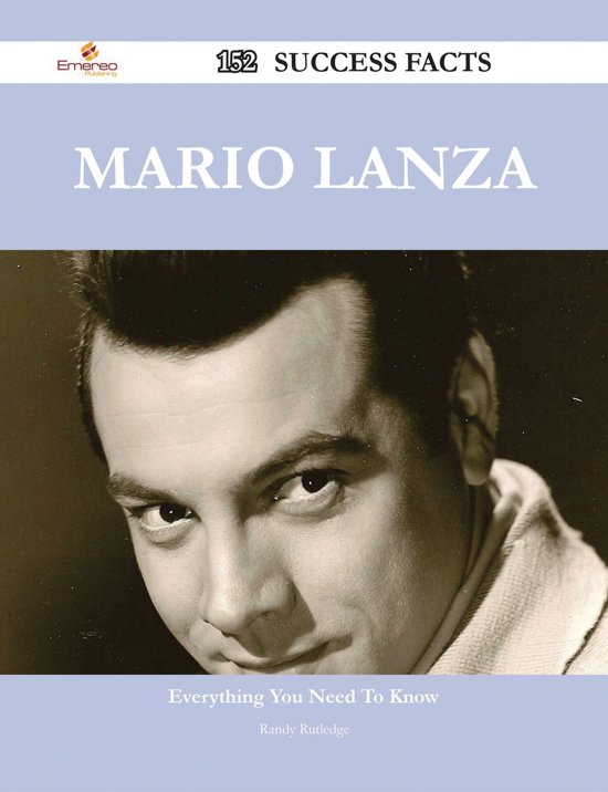 Mario Lanza 152 Success Facts - Everything you need to know about Mario Lanza