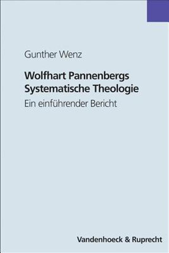 Wolfhart Pannenbergs Systematische Theologie