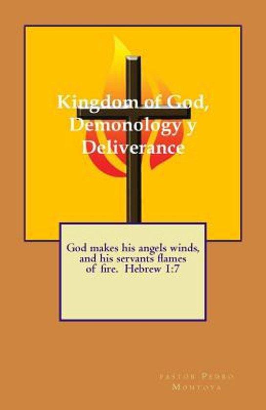 Bol Kingdom Of God Demonology And Deliverance 9781492945253