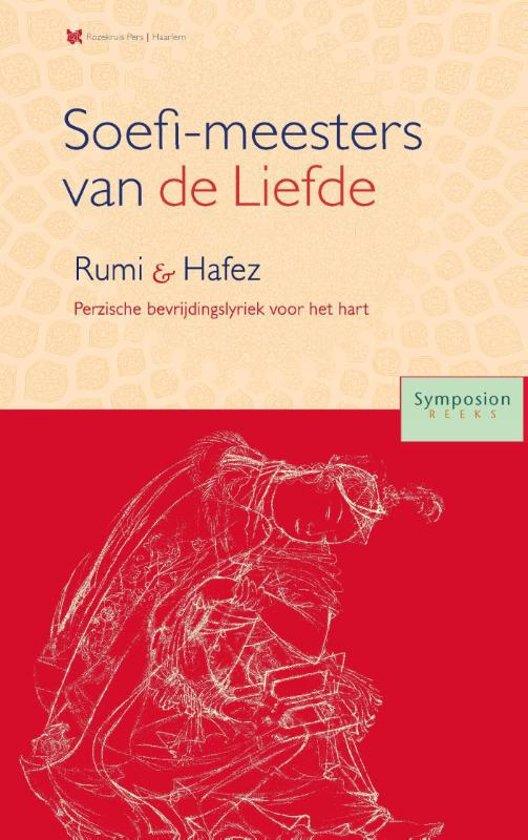 Symposionreeks 34 - Soefi-meesters van de Liefde: Roemi en Hafez