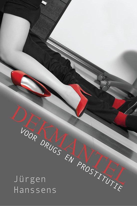 Dekmantel - voor drugs en prostitutie - Jürgen Hanssens |