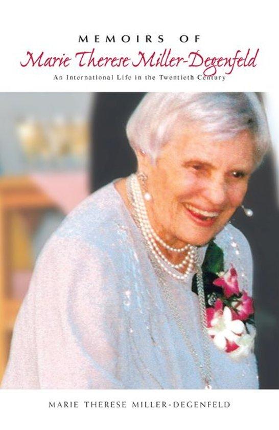 Memoirs of Marie Therese Miller-Degenfeld