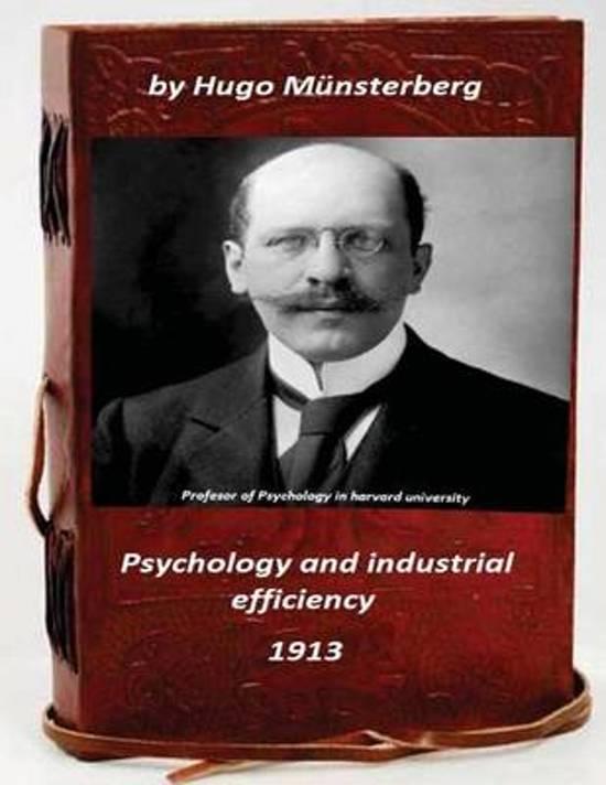 Psychology and Industrial Efficiency (Original Version)
