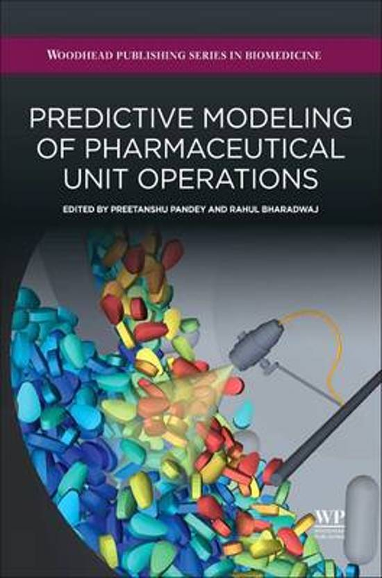 Predictive Modeling of Pharmaceutical Unit Operations