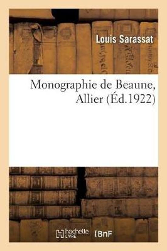 Monographie de Beaune, Allier