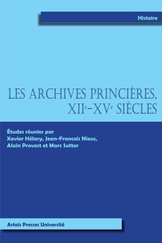 Les archives Princières XIIe-XVe siècles