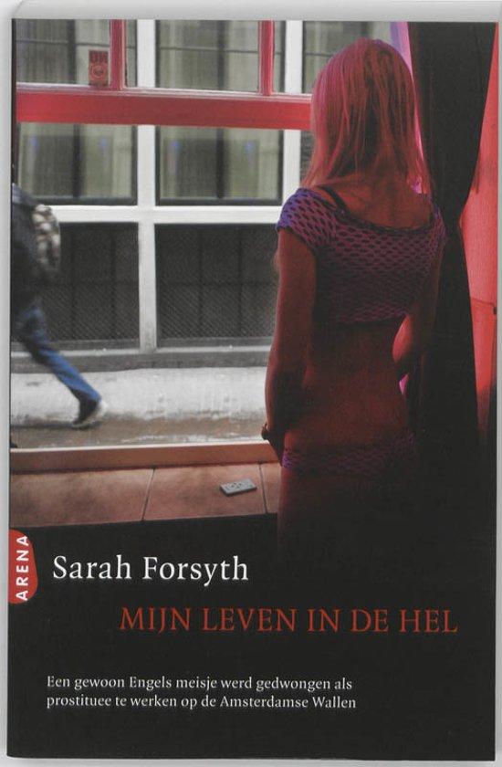 Boek cover Mijn leven in de hel van Sarah Forsyth (Paperback)