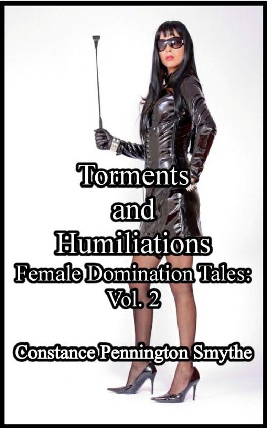 torments and humiliations volume 3