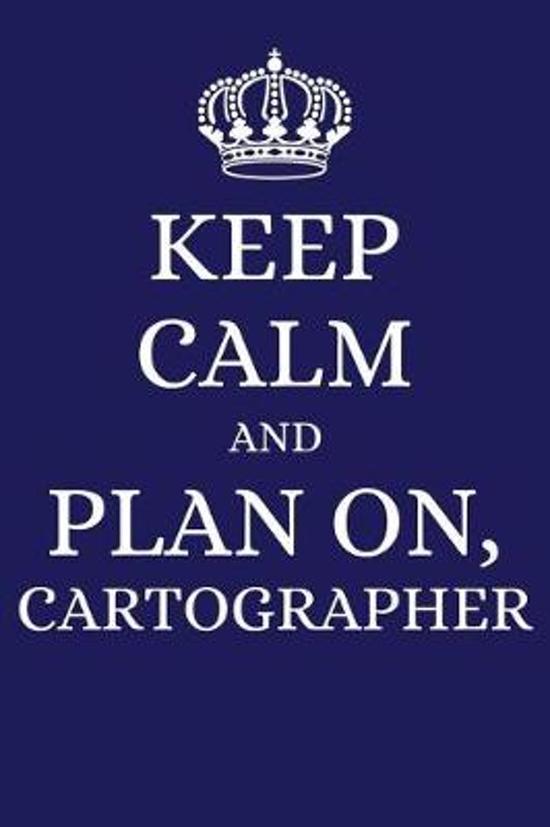Keep Calm and Plan on Cartographer