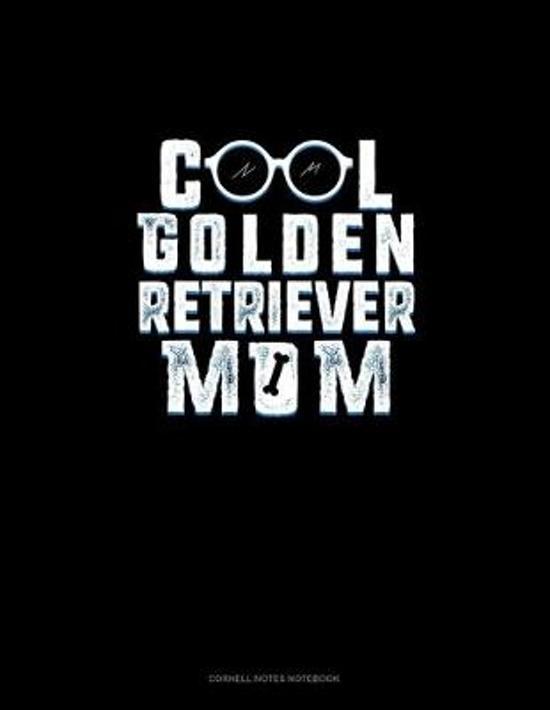 Cool Golden Retriever Mom: Cornell Notes Notebook