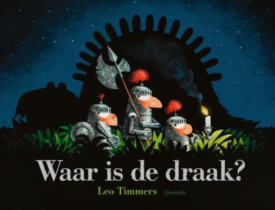 Boek cover Waar is de draak? van Leo Timmers (Hardcover)