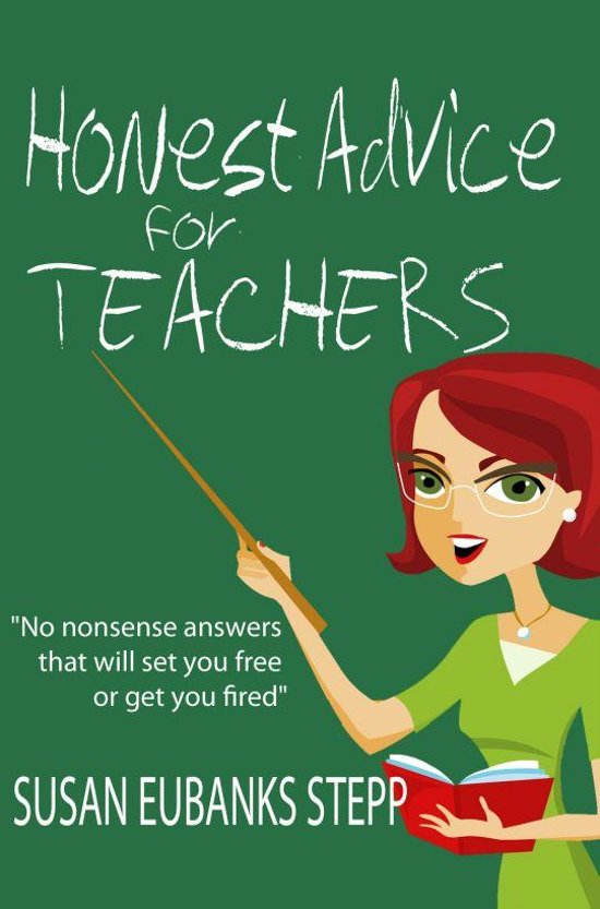 Honest Advice for Teachers