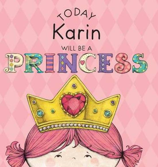 Today Karin Will Be a Princess