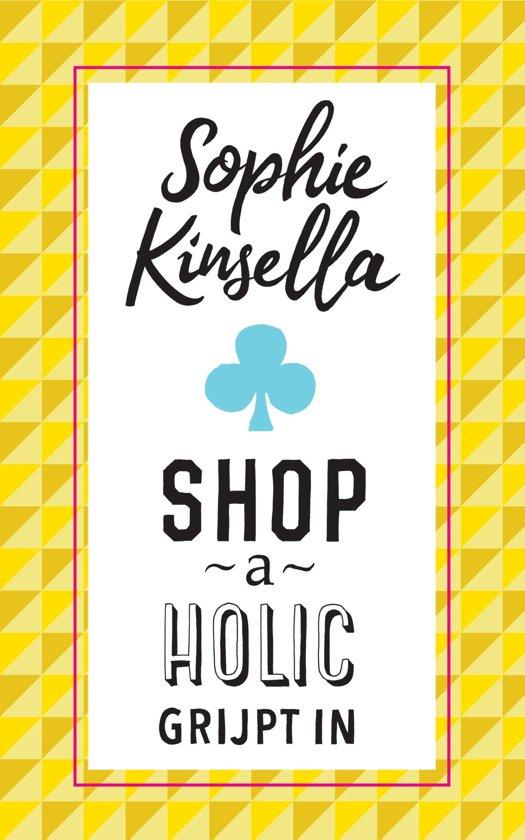 Shopaholic - Shopaholic grijpt in