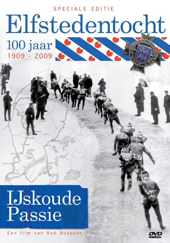 IJskoude Passie - 100 Jaar Elfstedentocht