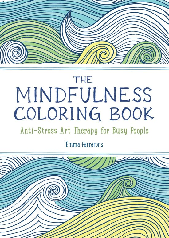 The Mindfulness Coloring Book Bekijk Video Auteur Emma Farrarons