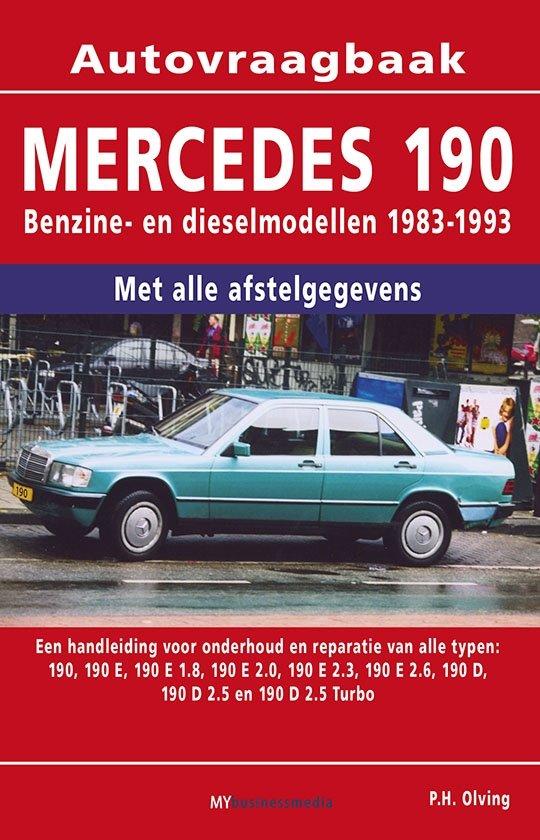 Vraagbaak Mercedes 190 deel Benzine- en dieselmodellen 1983-1993