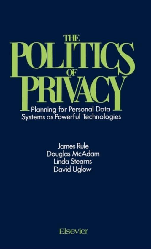 The Politics of Privacy