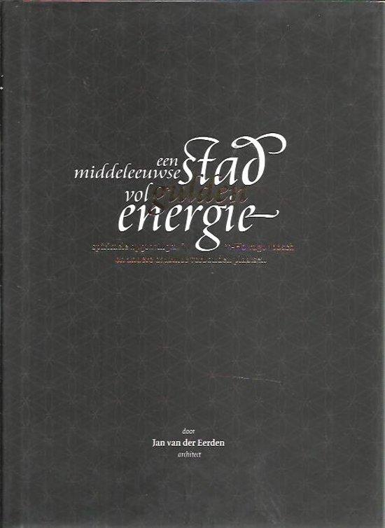 Een middeleeuwse stad vol gulden energie
