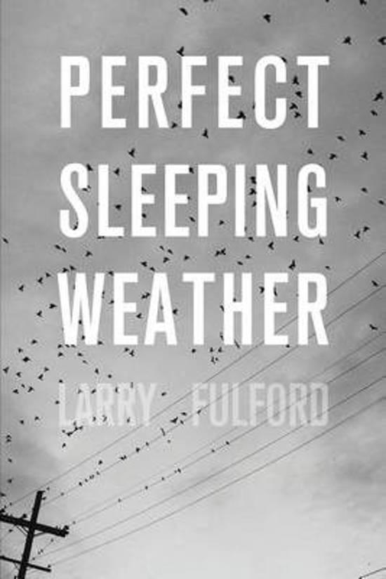 Perfect Sleeping Weather