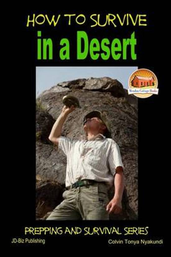 How to Survive in a Desert