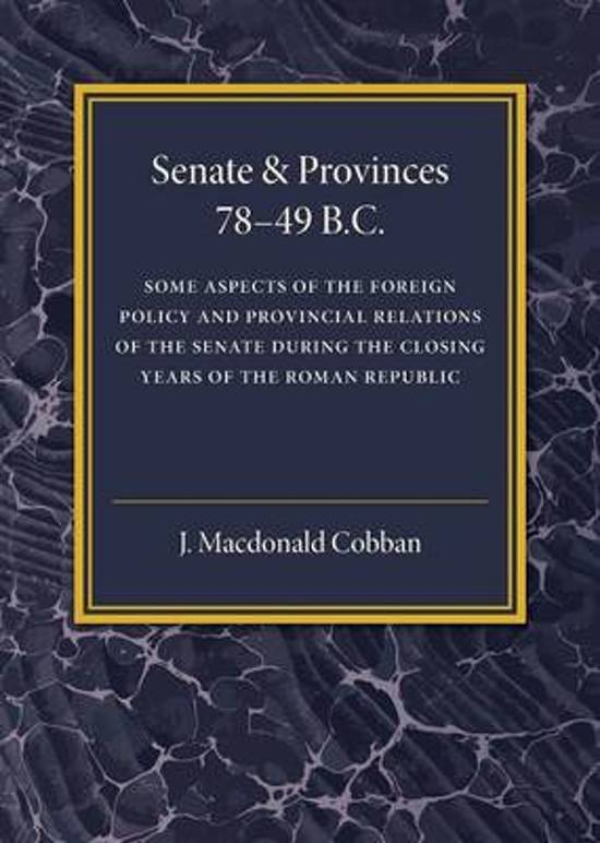 Senate and Provinces 78-49 B.C