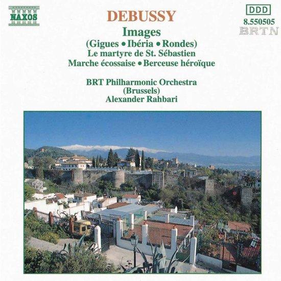 Debussy: Images, Le martyre de St Sebastien, etc. / Rahbari