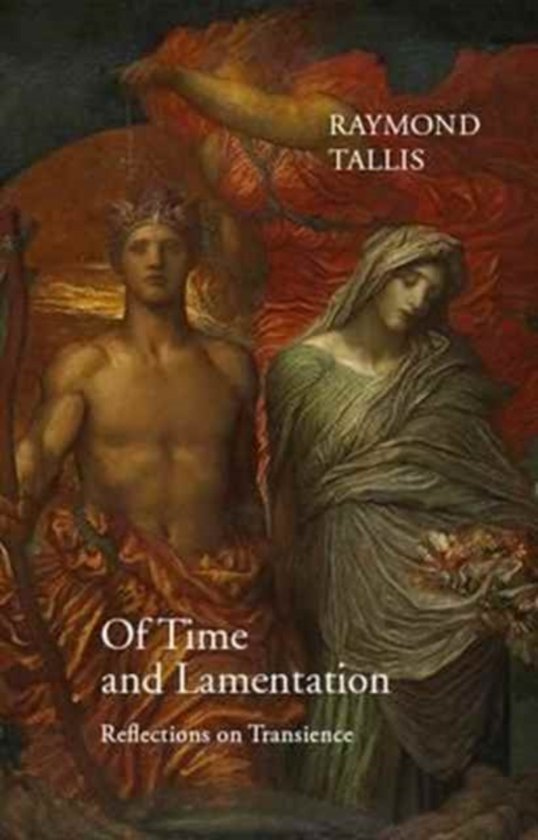 Of Time and Lamentation