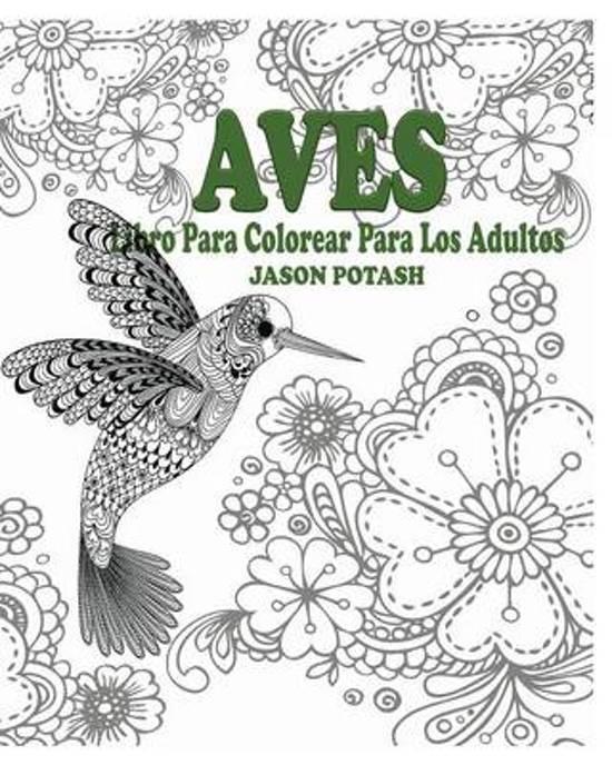 bol.com | Aves Libro Para Colorear Para Los Adultos, Jason Potash ...